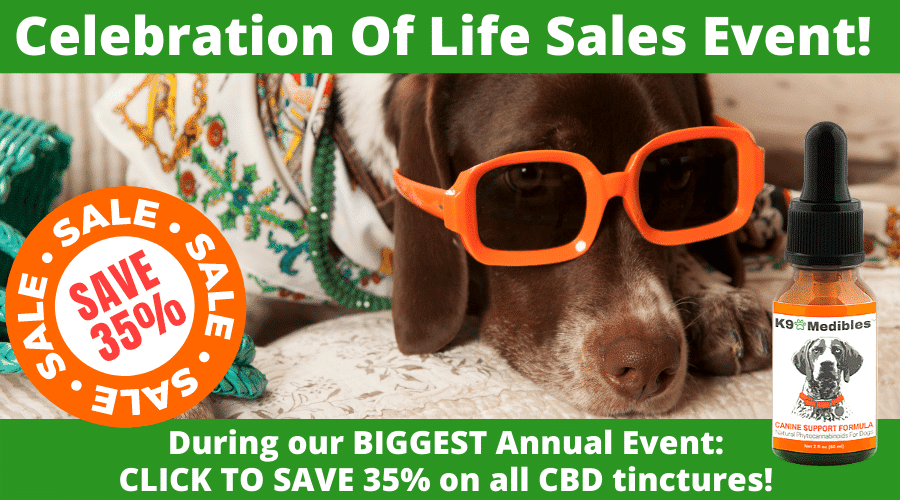 Join us for our Annual Celebration of Life Sales Event with 35% off our CBD oil for dogs!